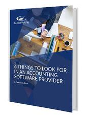 Caseware Thumbnail 6 things to look for in an accounting software provider